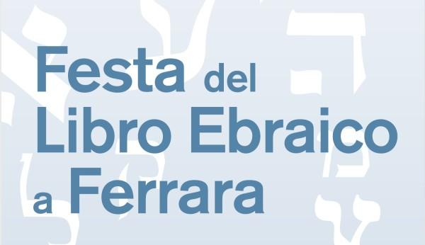 Il manifesto del Fetsival del libro ebraico di Ferrara