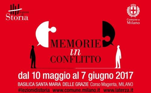 La locandina dell'iniziativa 'Lezioni di storia. Memorie in conflitto', dal 10 maggio al 7 giugno a Milano
