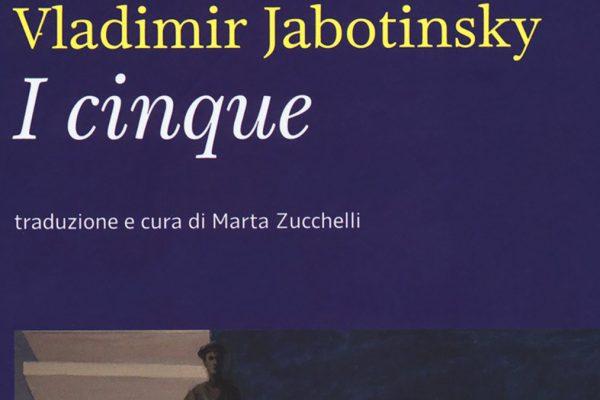 Il libro 'I cinque' di Vladimir Jabotinsky